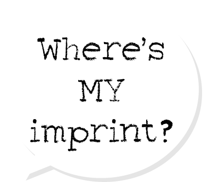 Where's MY imprint?