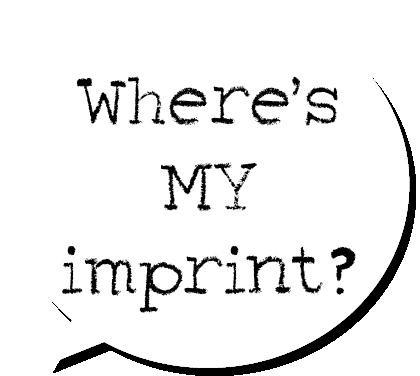 Where's MY imprint?