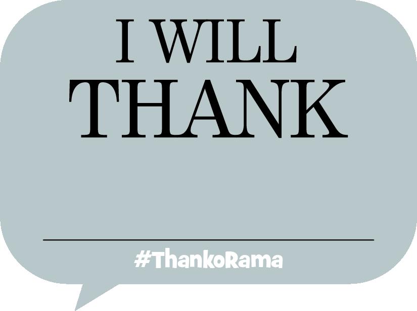 I will Thank ___
