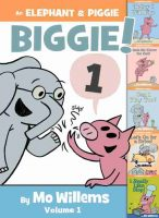 Elephant & Piggie Biggie Vol. 1