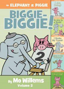 An Elephant & Piggie Biggie, Volume 2!