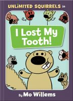 Unlimited Squirrels I Lost My Tooth Cover